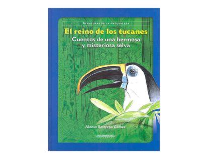 el-reino-de-los-tucanes-cuentos-de-una-hermosa-y-misteriosa-selva-2-9789583025112