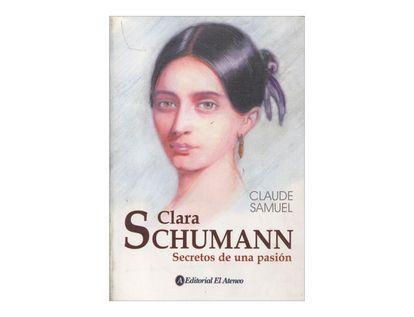 clara-schumann-secretos-de-una-pasion-2-9789500253277