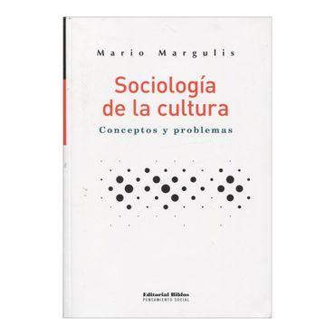 sociologia-de-la-cultura-conceptos-y-problemas-1-9789507867002