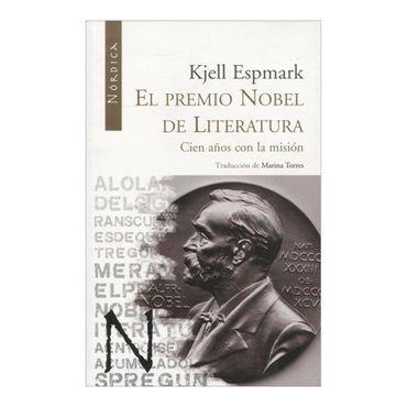 el-premio-nobel-de-literatura-cien-anos-con-la-mision-1-9788493669546
