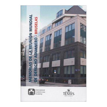 memorias-de-la-reunion-mundial-de-derecho-aduanero-bruselas-3-9789583510748