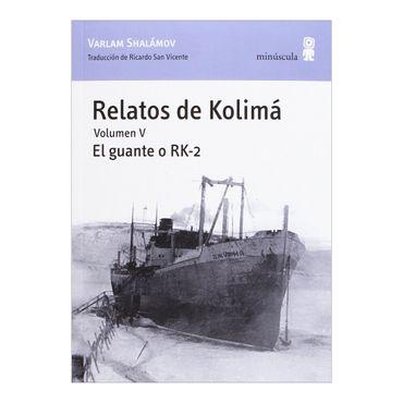 relatos-de-kolima-el-guante-o-rk-2-volumen-v-1-9788495587923