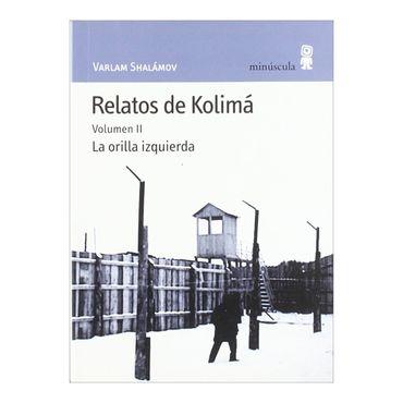 relatos-de-kolima-la-orilla-izquierda-volumen-ii-1-9788495587473