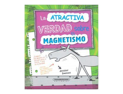 la-atractiva-verdad-sobre-el-magnetismo-1-9789583044878
