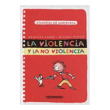 la-violencia-y-la-no-violencia-pildoras-de-sabiduria-1-9789583045349