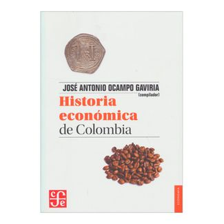 historia-economica-de-colombia-3-9789583802348