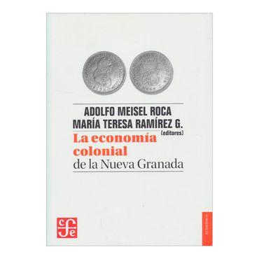 la-economia-colonial-de-la-nueva-granada-3-9789583802331