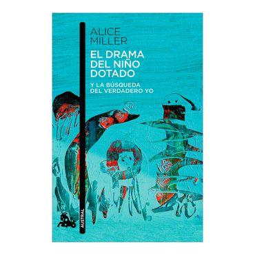 el-drama-del-nino-dotado-y-la-busqueda-del-verdadero-yo-2-9788490660638
