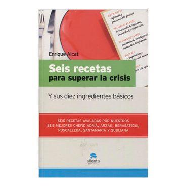 seis-recetas-para-superar-la-crisis-y-sus-diez-ingredientes-basicos-2-9788492414093