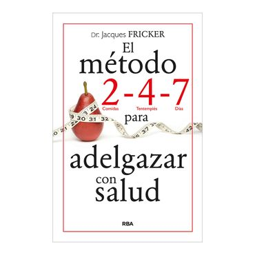 el-metodo-2-4-7-para-adelgazar-con-salud-2-9788490564646