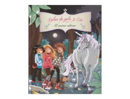 bolas-de-pelo-y-cia-el-unicornio-misterioso-2-9789583051326