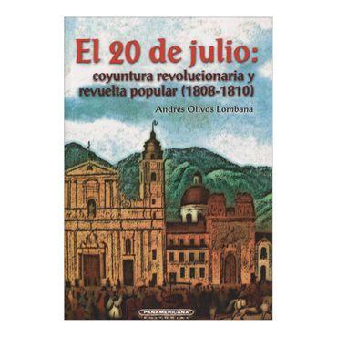 el-20-de-julio-coyuntura-revolucionaria-y-revuelta-popular-1808-1810-2-9789583006371