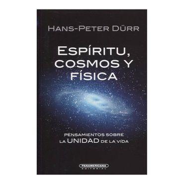espiritu-cosmos-y-fisica-pensamientos-sobre-la-unidad-de-la-vida-3-9789583042041