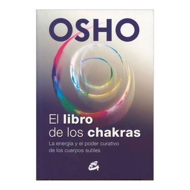 el-libro-de-los-chakras-la-energia-y-el-poder-curativo-de-los-cuerpos-sutiles-3-9788484455905