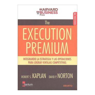the-execution-premium-integrando-las-estrategias-y-las-operaciones-para-lograr-ventajas-competitivas-2-9789584225405
