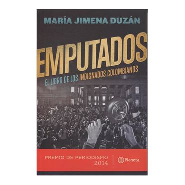 emputados-el-libro-de-los-indignados-colombianos-1-9789584238191