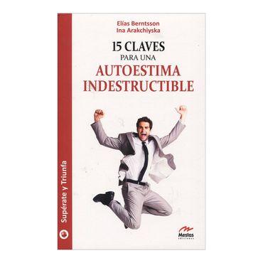 15-claves-para-una-autoestima-indestructible-2-9788492892037