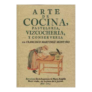arte-de-cocina-pasteleria-bizcocheria-y-conserveria-2-9788497613002