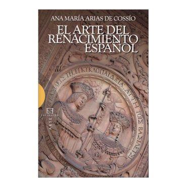 el-arte-del-renacimiento-espanol-9788474909098