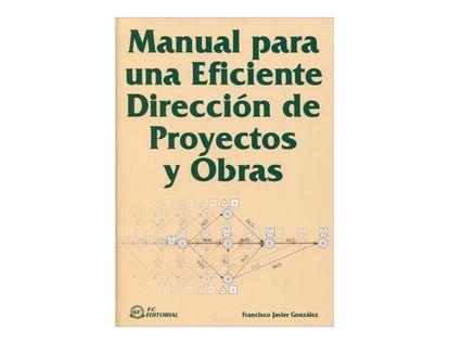 manual-para-una-eficiente-direccion-de-proyectos-y-obras-1-9788495428776