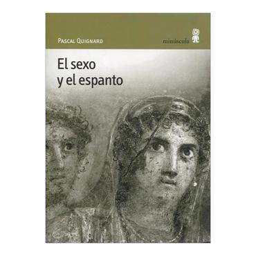 el-sexo-y-el-espanto-1-9788495587237
