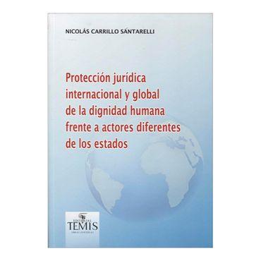 proteccion-juridica-internacional-y-global-de-la-dignidad-humana-frente-a-actores-diferentes-de-los-estados-2-9789583510359