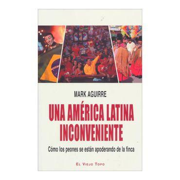 una-america-latina-inconveniente-como-los-peones-se-estan-apoderando-de-la-finca-1-9788494183218