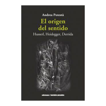el-origen-del-sentido-husserl-heidegger-derrida-1-9789568415617