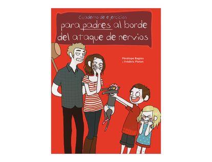 cuaderno-de-ejercicios-para-padres-al-borde-del-ataque-de-nervios-2-9788475568027