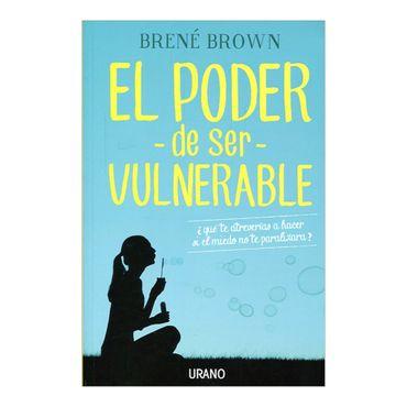 el-poder-de-ser-vulnerable-2-9788479539498