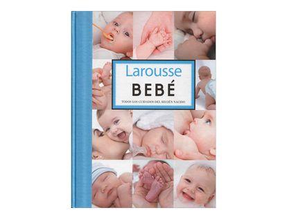 larousse-bebe-todos-los-cuidados-del-recien-nacido-2-9788480169721