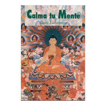 calma-tu-mente-ensenanzas-del-budismo-de-tibet-sobre-la-quietud-mental-2-9788486615932