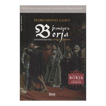 francisco-de-borja-los-enigmas-del-duque-jesuita-2-9788492520282