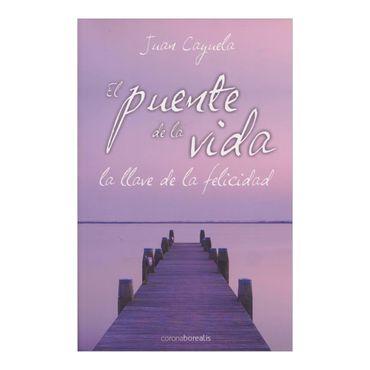 el-puente-de-la-vida-la-llave-de-la-felicidad-2-9788492635603
