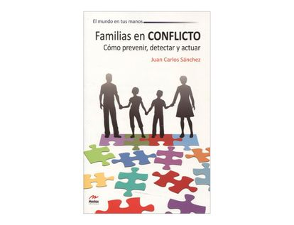 familias-en-conflicto-como-prevenir-detectar-y-actuar-2-9788492892204