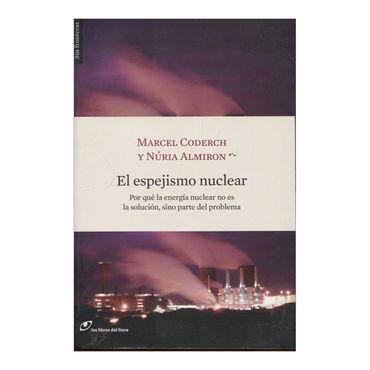 el-espejismo-nuclear-1-9788493653620