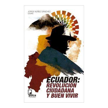 ecuador-revolucion-ciudadana-y-buen-vivir-1-9788493892692