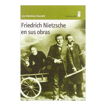 friedrich-nietzsche-en-sus-obras-1-9788495587220