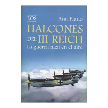 los-halcones-del-iii-reich-la-guerra-nazi-en-el-aire-1-9788494405440