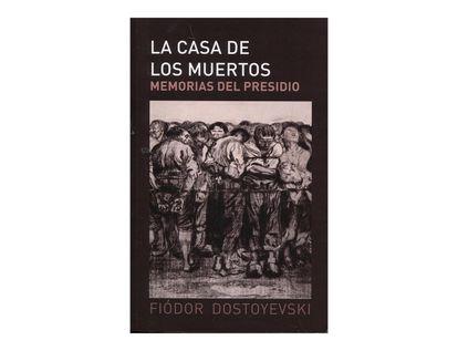la-casa-de-los-muertos-memorias-del-presidio-1-9788494506208