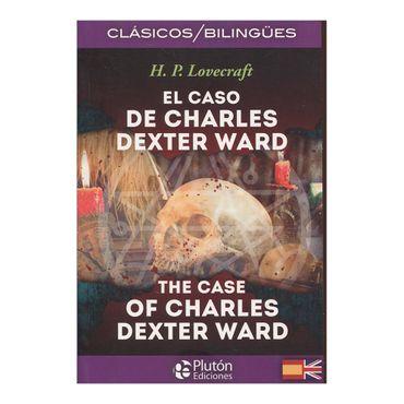 el-caso-de-charles-dexter-ward-bilingue-the-case-of-charles-dexter-ward-1-9788494510410