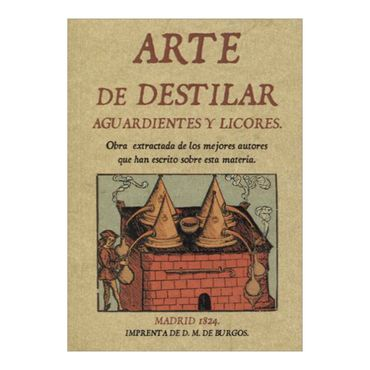 arte-de-destilar-aguardientes-y-licores-1-9788495636867