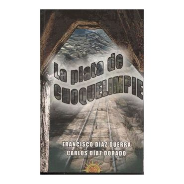 la-plata-de-choquelimpie-1-9788495645425