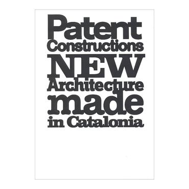 patent-constructions-new-architecture-made-in-catalonia-2-9788496954090