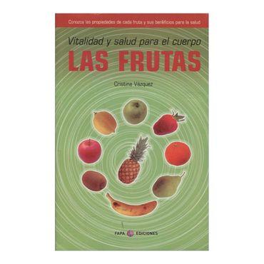 las-frutas-vitalidad-y-salud-para-el-cuerpo-2-9788497334167