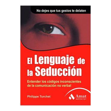 el-lenguaje-de-la-seduccion-2-9788497352079