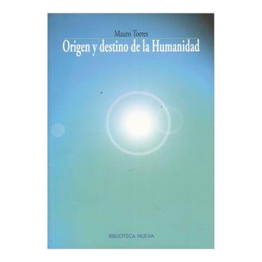 origen-y-destino-de-la-humanidad-2-9788497428866