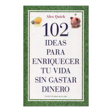 102-ideas-para-enriquecer-tu-vida-sin-gastar-dinero-2-9788497545198