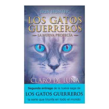 claro-de-luna-los-gatos-guerreros-la-nueva-profecia-3-9788498386240