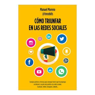 como-triunfar-en-las-redes-sociales-3-9788498753868
